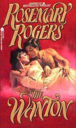 The Wanton,Rosemary Rogers