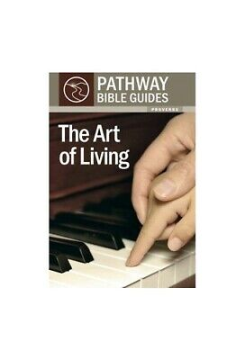 Art of Living (Pathway Bible Guides) Book The Cheap Fast Free Post