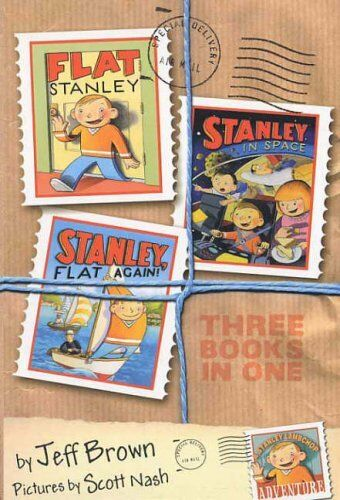 Flat Stanley Three Books in One: Flat Stanley, Stanley in Space & Stanley, Fla,