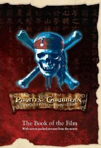 Pirates of The Caribbean At World's End (Disney) (Disney Book of the Film) By T