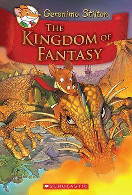 The Kingdom of Fantasy (Geronimo Stilton) by Geronimo Stilton
