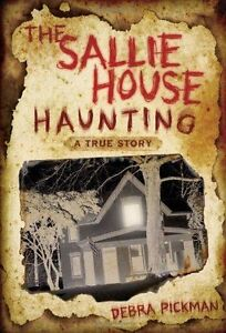The-Sallie-House-Haunting-A-True-Story-Pickman-Debra-Used-Good-Book