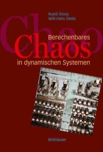 Berechenbares Chaos in Dynamischen Systemen, Paperback by Stoop, R.; Steeb, W...