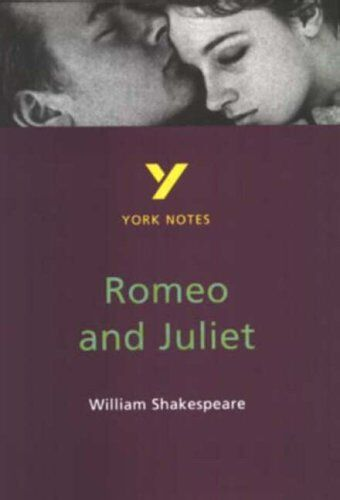 """York Notes on William Shakespeare's """"Romeo and Juliet"""",John Polley"""