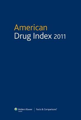 American Drug Index 2011  Published By Facts  Amp  Com