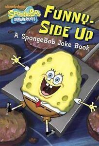 Funny-Side Up (SpongeBob SquarePants): A SpongeBob Joke Book (Junior-ExLibrary