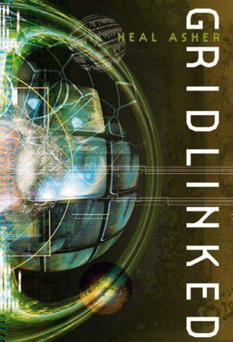 Gridlinked (Ian Cormac),Neal Asher