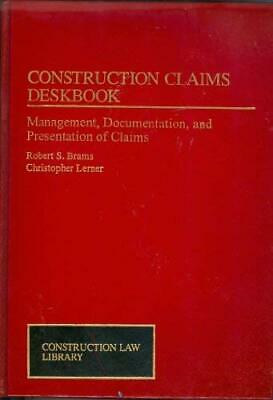 Construction Claims Deskbook Management Documentation and Presenta