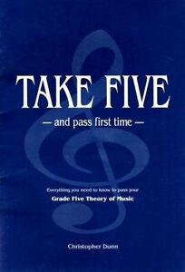 Dunn, Christopher Patrick L...-Take Five And Pass First Time  BOOK NEW