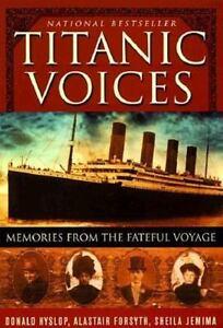 TITANIC VOICES WHITE STAR LINE SHEILA JEMIMA DONALD HYSLOP ALASTAIR FORSYTH BOOK