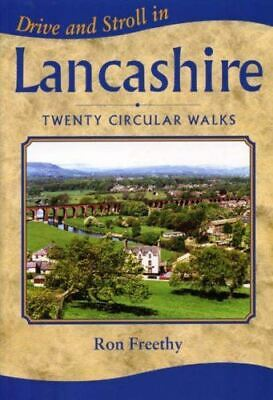 Freethy, Ron, Drive and Stroll in Lancashire (Drive & Stroll), Like New, Paperba