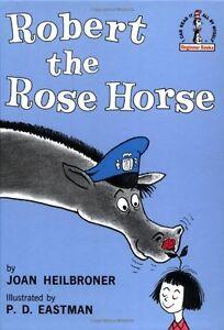 Robert the Rose Horse by Joan Heilbroner