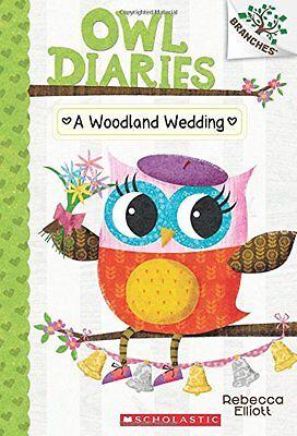 A Woodland Wedding: A Branches Book (Owl Diaries #3) by Rebecca Elliott (Bridal Book)