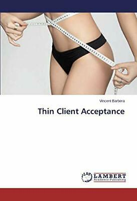 Thin Client Acceptance by Vincent  New 9783659693670 Fast Free Shipping,, for sale  Shipping to India