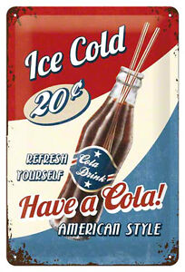 A4-Retro-Tin-Metal-Embossed-Sign-HAVE-A-COLA-Americana-20-x-30cm-Vintage-look