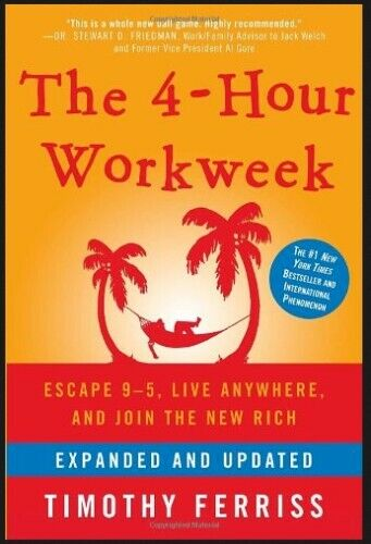 The 4-Hour Workweek:Escape 9-5,Live Anywhere, and Join the New Rich- P.D.F