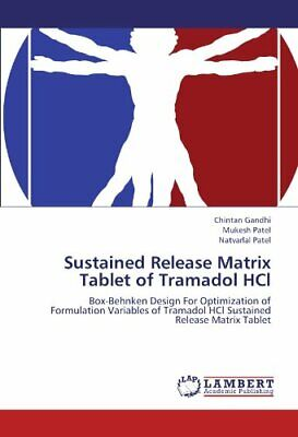 Sustained Release Matrix Tablet of Tramadol Hcl by Gandhi, Chintan New,, for sale  Shipping to India