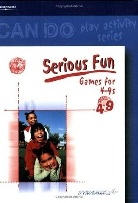 Serious Fun: Games for 4-9 Year Olds (Can Do Series), New Books (Games For 9 Year Olds)