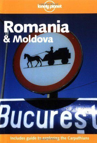 Romania and Moldova (Lonely Planet Country Guides),Nicola Williams, Kim Wildman