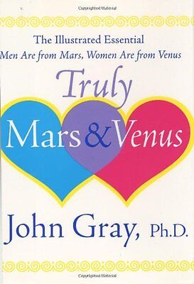 - Truly Mars and Venus: The Illustrated Essential Men Are from Mars, Women Are fro