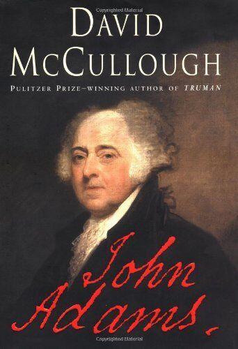 John Adams By David Mccullough