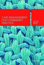 Case Management for Community Practice Nambour Maroochydore Area Preview