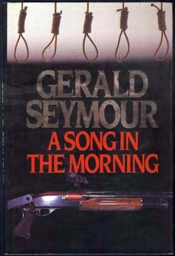 A Song in the Morning,Gerald Seymour- 9780002231060