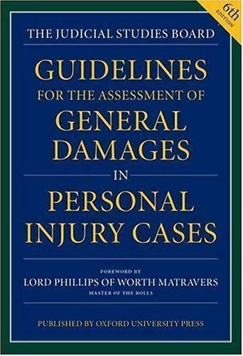 Guidelines for the Assessment of General Damages in Personal Injury Cases 1
