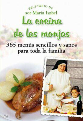 La cocina de las monjas: 365 menús sencillos y sanos para toda...