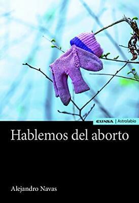 HABLEMOS DEL ABORTO (Astrolabio Ciencias Sociales)