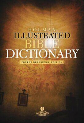 Holman Illustrated Pocket Bible Dictionary: Pocket Refer... Paperback / softback