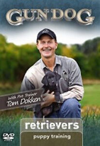 Retrievers vol 1: Puppy Training ~ Gun Dog DVD w/Tom Dokken NEW Hunting