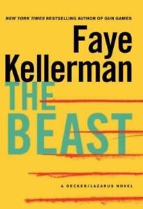 Peter Decker And Rina Lazarus Novel The Beast By Faye Kellerman 2013, Hardcove - $1.76