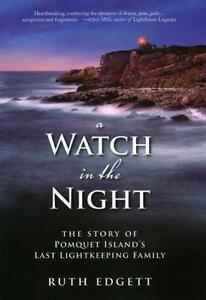 A Watch in the Night by Ruth Edgett