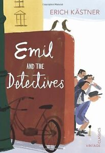 Emil and the Detectives (Vintage Children's Classics) By Erich Kästner