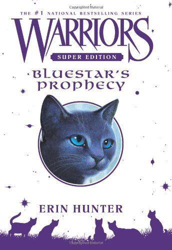Warriors Super Edition: Bluestars Prophecy