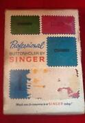 Singer Professional Buttonholer