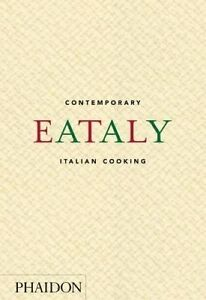 Eataly-Eataly: Contemporary Italian Cooking  BOOKH NEW