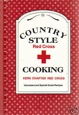 Kern County Ca 1988 Vintage California Cook Book Country Style Red Cross Cooking