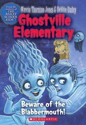 Beware Of The Blabbermouth   Ghostville Elementary