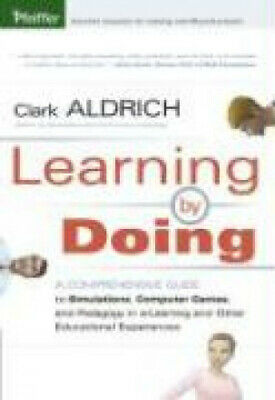 Computer Games - Learning by Doing: A Comprehensive Guide to Simulations, Computer Games, and