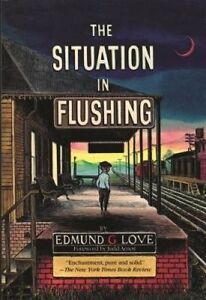 The Situation in Flushing by Love, Edmund G. -Paperback