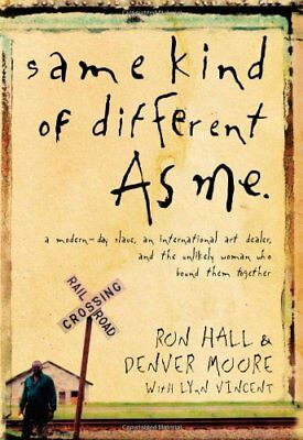 Same Kind of Different As Me: A Modern-Day Slave,