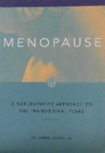 MENOPAUSE-A  Naturopathic Approach--Free Shipping in B.C.