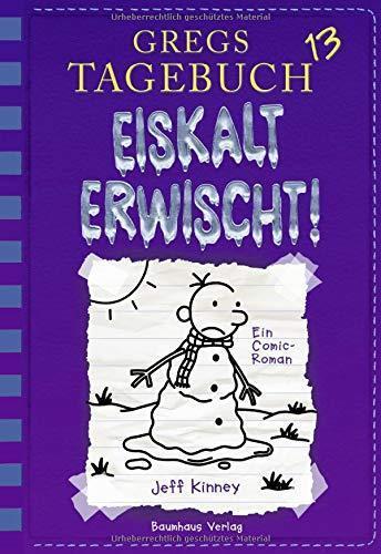 Jeff Kinney - Gregs Tagebuch 13 - Eiskalt Erwischt! - Baumhaus Verlag - Neu