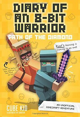 Diary of an 8-Bit Warrior: Path of the Diamond (Book 4 8-Bit Warrior series):