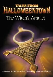 The Witch's Amulet (Tales From Halloweentown) Lucy Ruggles (Disney Chapter)