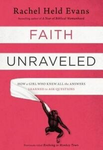 Faith Unraveled, Rachel Held Evans