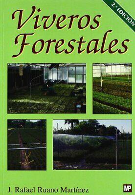 Viveros forestales: Manual de cultivo y proyectos
