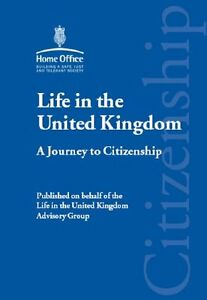 Life in the United Kingdom: A Journey to Citizenship,Great Britain: Home Office